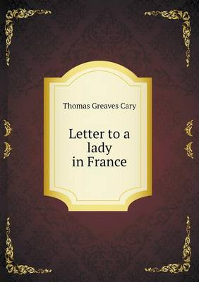 Letter to a Lady in France (Paperback)