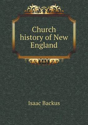 Church History of New England (Paperback)