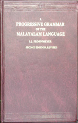 A Progressive Grammar of the Malayalam Language: Script (Paperback)