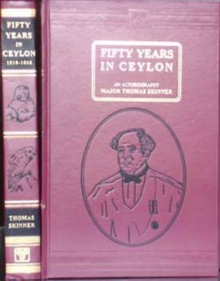 Fifty Years in Ceylon (Hardback)