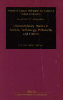 Interdisciplinary Studies in Science, Technology, Philosophy and Culture (Hardback)