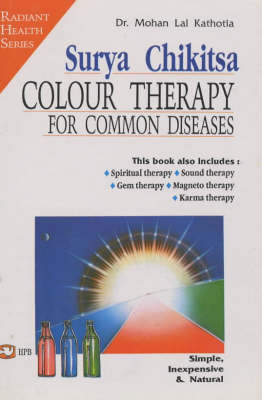 Surya Chikitsa: Colour Therapy for Common Diseases (Paperback)