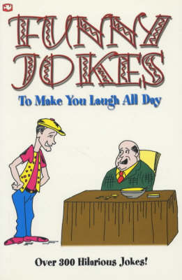 Funny Jokes: To Make You Laugh All Day (Paperback)