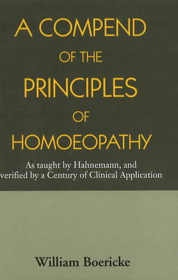 Compend of the Principles Homoeopathy (Paperback)