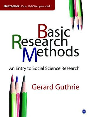 Basic Research Methods: An Entry to Social Science Research (Paperback)