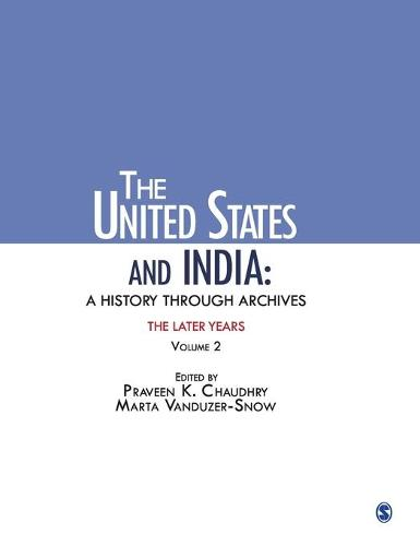 The United States and India: v. 2: A History Through Archives (Hardback)