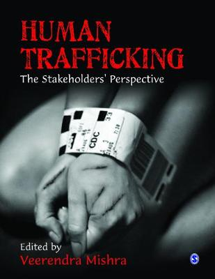 Human Trafficking: The Stakeholders' Perspective (Hardback)