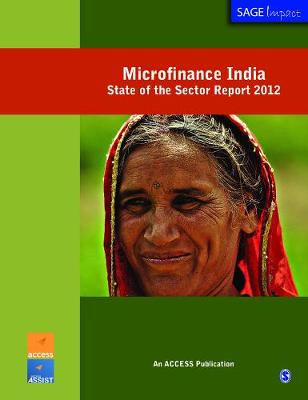 Microfinance India: State of the Sector Report 2012 - Sage Impact (Paperback)