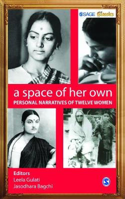 A Space of Her Own: The Personal Narratives of Twelve Women - Sage Classics (Paperback)