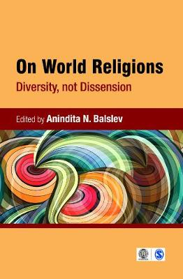On World Religions: Diversity, Not Dissension (Hardback)