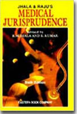 Jhala and Raju's Medical Jurisprudence (Hardback)