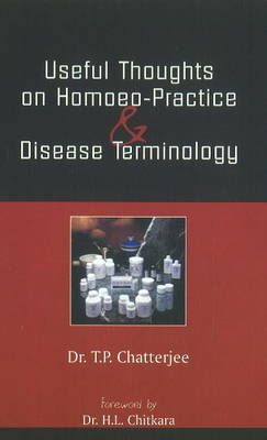 A Handbook of Useful Thoughts on Homoeopathic Practice and Disease Terminology (Paperback)