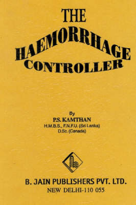 Haemorrhage Controller (Paperback)