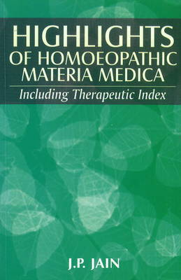 Highlights of Homoeopathy Materia Medica: Including Therapeutic Index (Paperback)