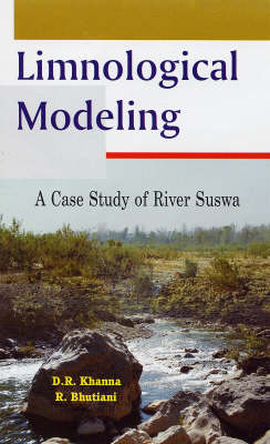 Limnological Modeling: A Case\ Study of River Suswa (Paperback)