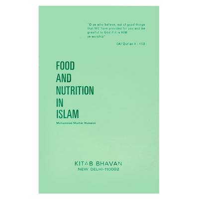 Food and Nutrition in Islam (Paperback)