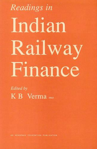 Readings in Indian Railway Finance (Hardback)