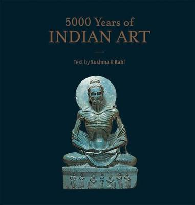 5000 Years of Indian Art (Hardback)