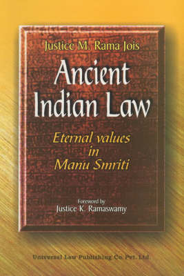 Ancient Indian Law: Eternal Values in Manu Smriti (Paperback)