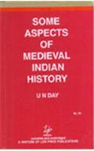 Some Aspects of Medieval Indian History (Hardback)