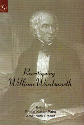 Recritiquing William Wordsworth (Hardback)