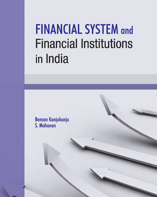 Financial System and Financial Institutions in India (Hardback)