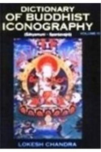 Dictionary of Buddhist Icongraphy: Pt. 11 (Hardback)