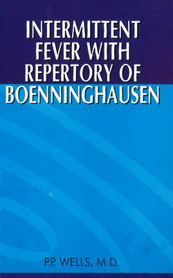 Intermittent Fever with Repertory of Boenninghausen (Paperback)