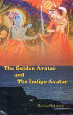 The Golden Avatar and the Indigo Avatar (Paperback)
