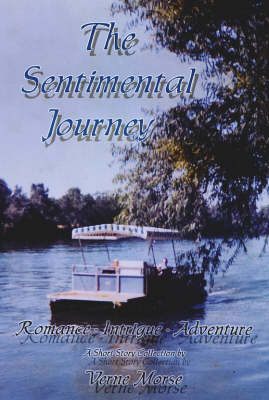 The Sentimental Journey: A Short Story Collection (Hardback)