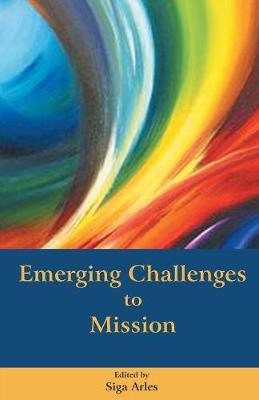 Emerging Challenges to Mission (Paperback)