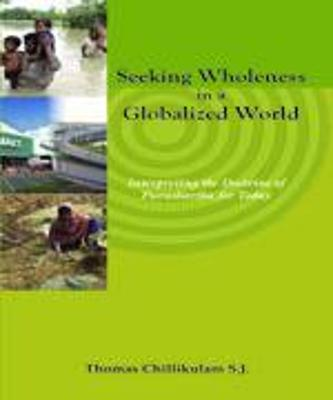 Seeking Wholeness in a Globalized World (Paperback)