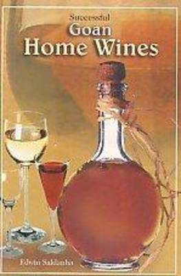 Successful Goan Home Made Wines (Paperback)