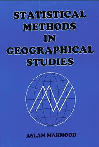 Statistical Methods in Geographical Studies: Student Edition (Paperback)