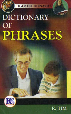 Dictionary of Phrases (Paperback)