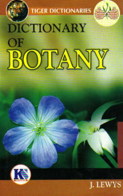 Dictionary of Botany - Tiger (Paperback)