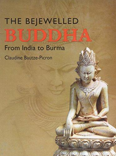 The Bejewelled Buddha from India to Burma: New Consideration (Hardback)