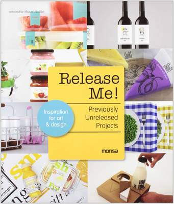 Release Me!: Previously Unreleased Projects (Paperback)