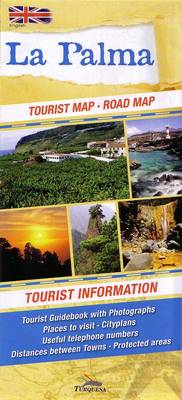 La Palma: Tourist Map - Road Map - Tourist Information (Sheet map, folded)