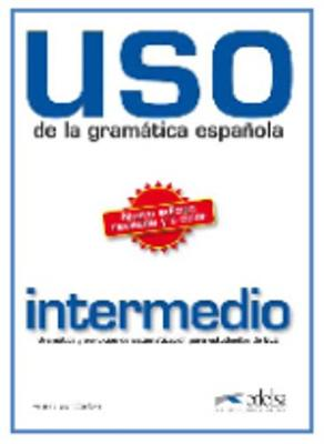 USO De LA Gramatica Espanola: Nivel Intermedio - New Edition 2010 (Revised and in Colour) (Paperback)