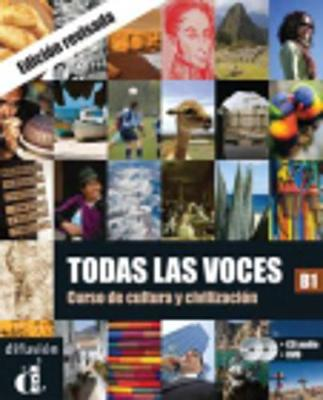 Todas LAS Voces: Libro + CD + DVD (B1) - Revised Edition (Mixed media product)
