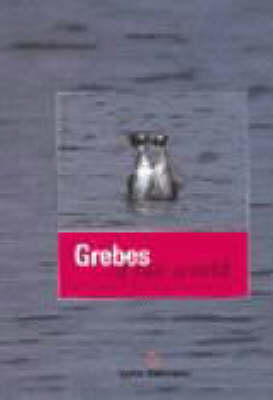 Grebes of Our World (Hardback)