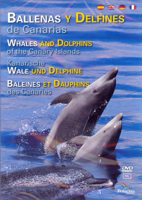 Ballenas y Delfines de Canarias: Whales and Dolphins of the Canary Islands (DVD video)
