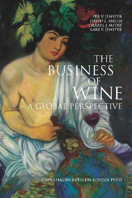 The Business of Wine: A Global Perspective (Slide bound)