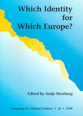 Which Identity for Which Europe - Language & Cultural Contact S. No. 25 (Paperback)