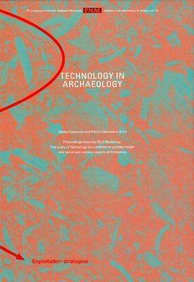 Technology in Archaeology: Proceedings of the SILA Workshop (Hardback)