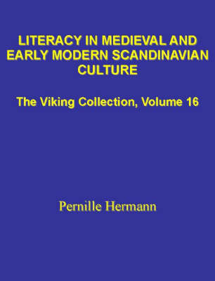 Literacy in Medieval and Early Modern Scandinavian Culture (Hardback)