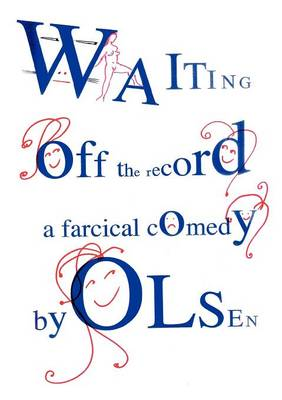 Waiting Off the Record (Paperback)
