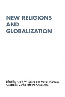New Religions and Globalization (Hardback)