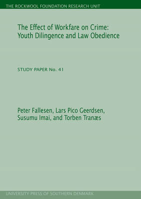 Effect of Workfare on Crime: Youth Diligence & Law Obedience (Paperback)